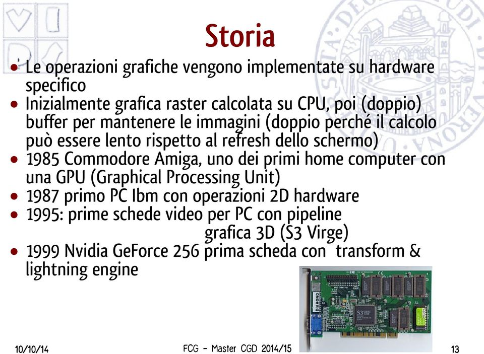 Commodore Amiga, uno dei primi home computer con una GPU (Graphical Processing Unit) 1987 primo PC Ibm con operazioni 2D hardware