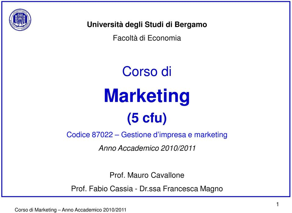 impresa e marketing Anno Accademico 2010/2011 Prof.