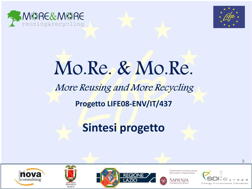 More Recycling Progetto