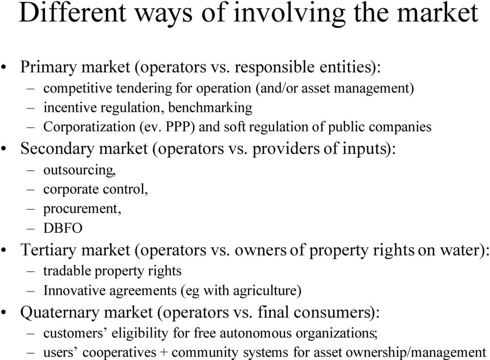 PPP) and soft regulation of public companies Secondary market (operators vs.