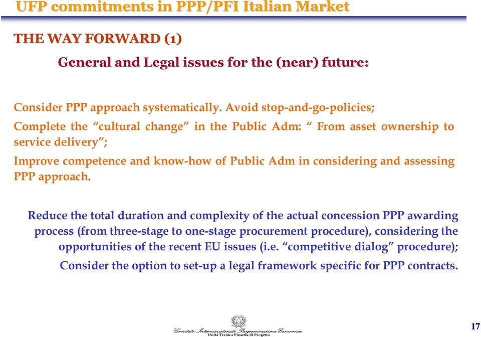 in considering and assessing PPP approach.