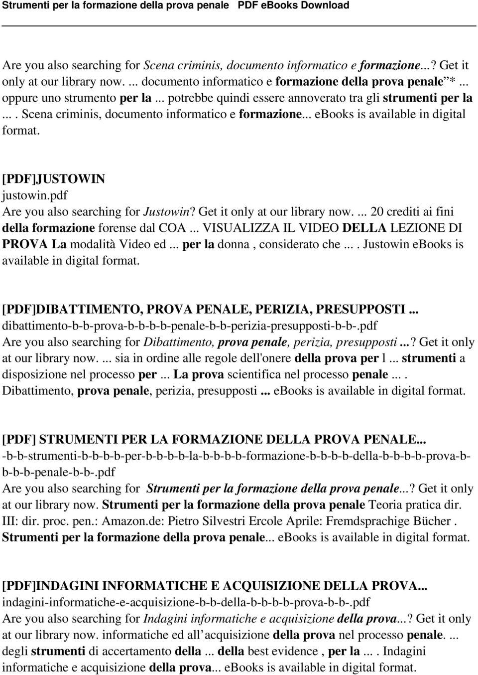 [PDF]JUSTOWIN justowin.pdf Are you also searching for Justowin? Get it only at our library now.... 20 crediti ai fini della formazione forense dal COA.