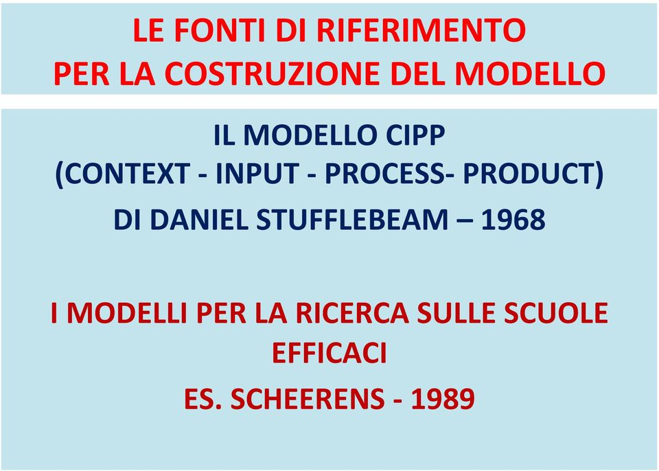 PROCESS- PRODUCT) DI DANIEL STUFFLEBEAM 1968 I