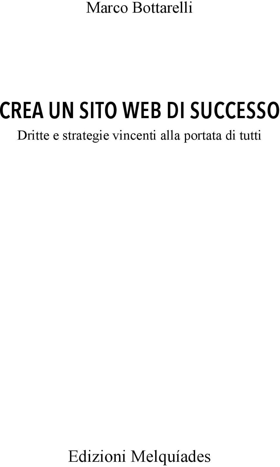 e strategie vincenti alla