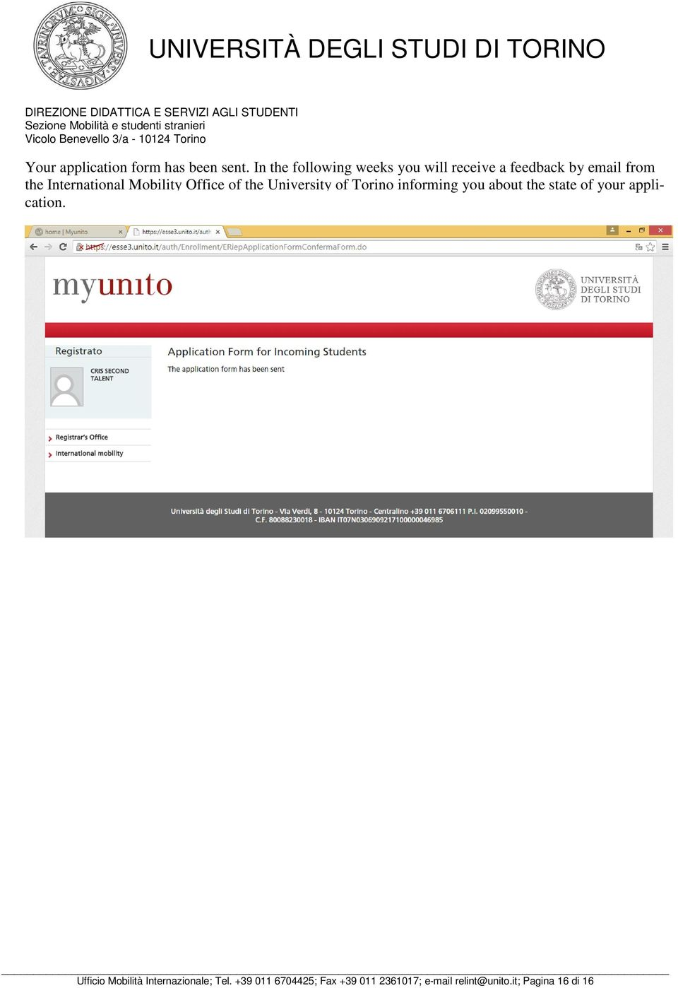 Mobility Office of the University of Torino informing you about the state of your