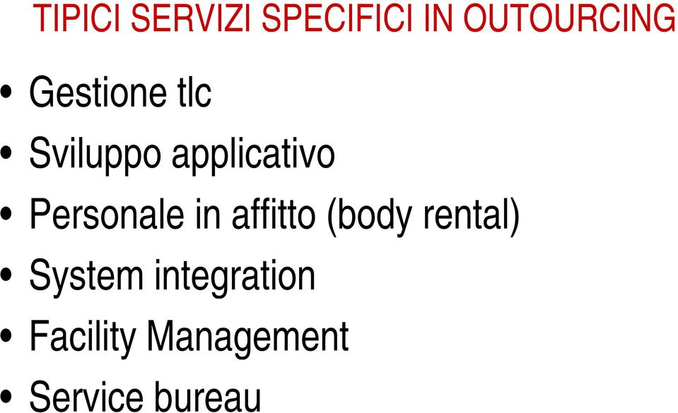 Personale in affitto (body rental)