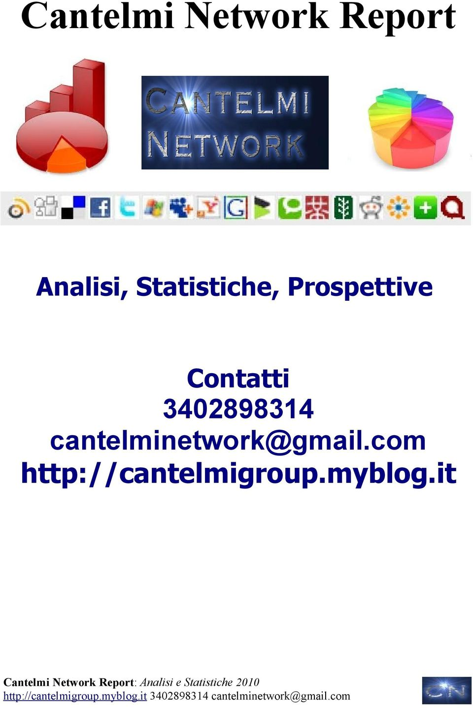 3402898314 cantelminetwork@gmail.