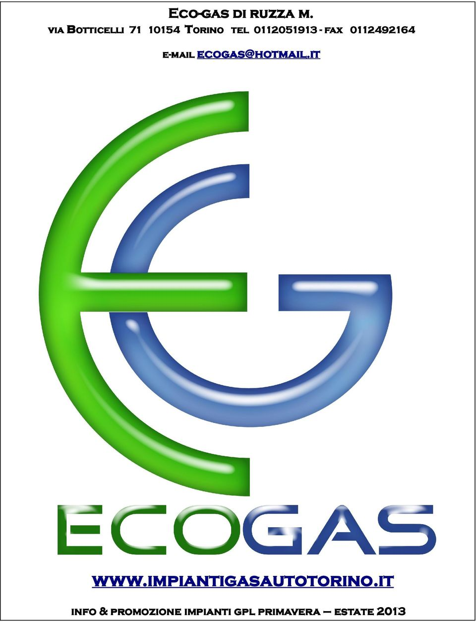 fax 0112492164 e-mail ecogas@hotmail.it www.