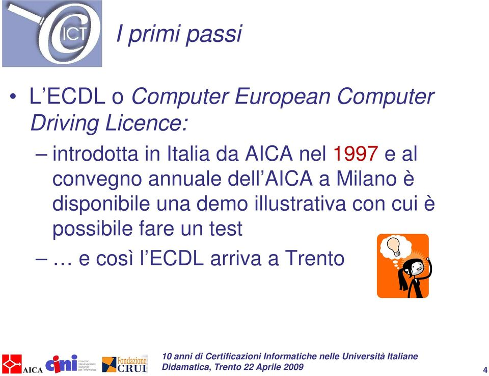 annuale dell AICA a Milano è disponibile una demo