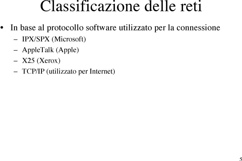connessione IPX/SPX (Microsoft) AppleTalk