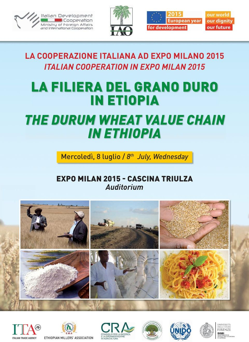 VALUE CHAIN IN ETHIOPIA Mercoledì, 8 luglio / 8th July, Wednesday
