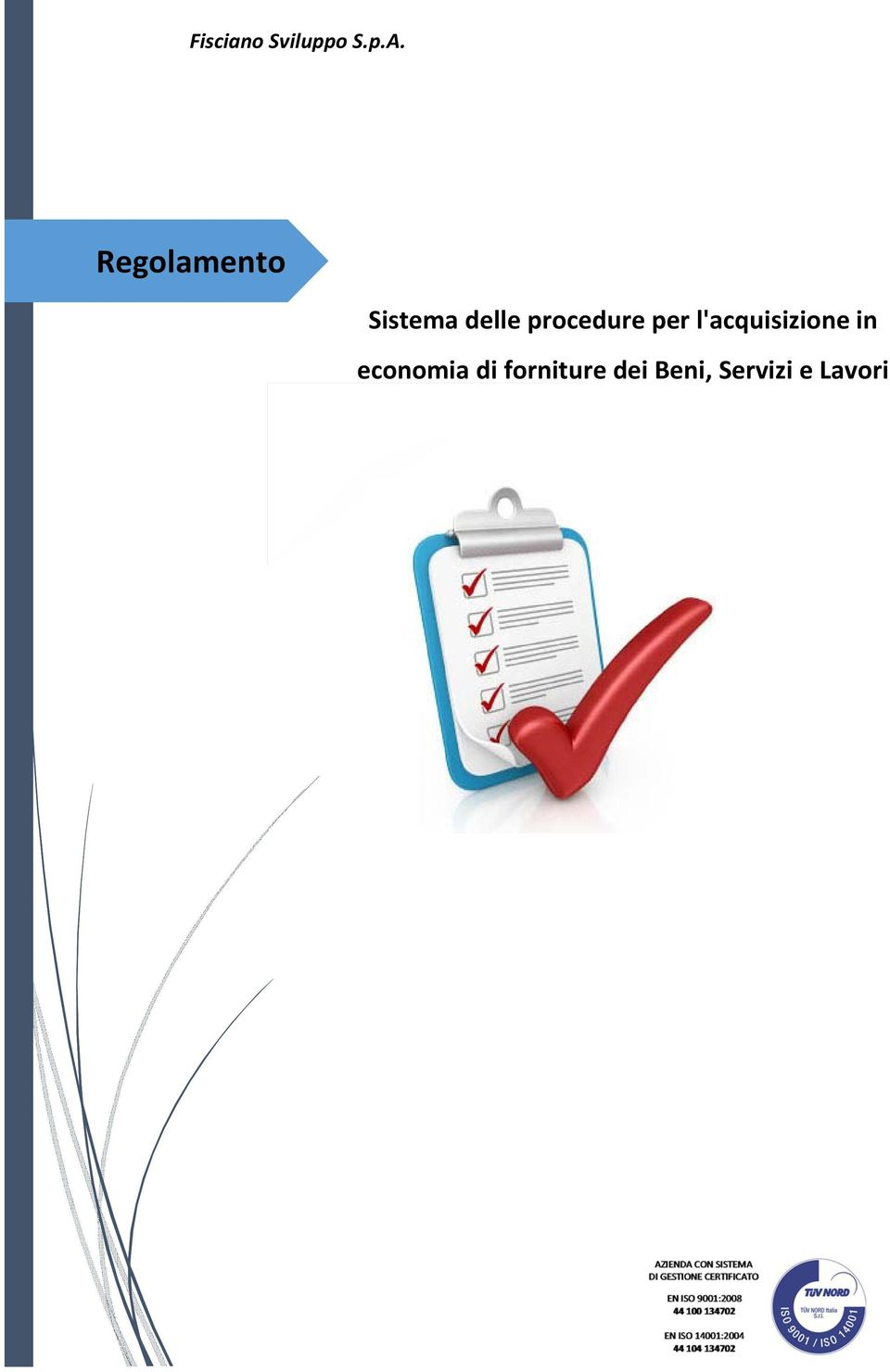 procedure per l'acquisizione in