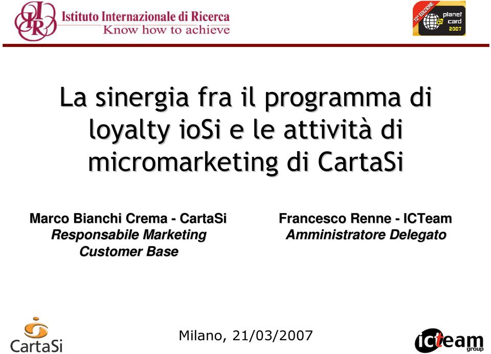 Crema - CartaSi Responsabile Marketing Customer Base