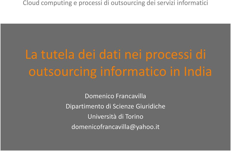 informatico in India Domenico Francavilla Dipartimento di
