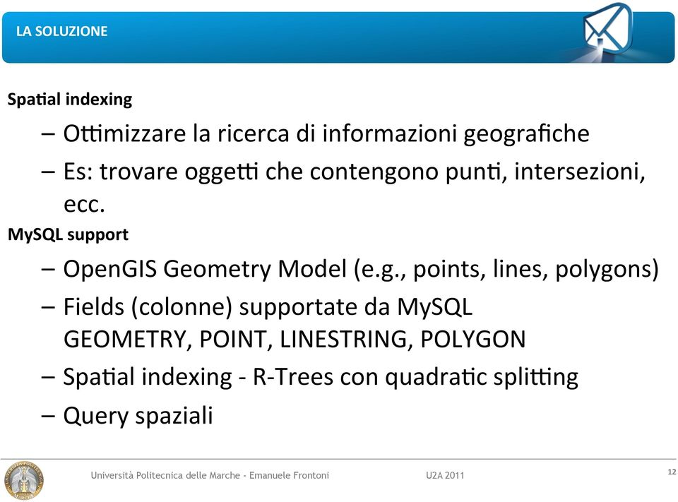 MySQL support OpenGIS Geometry Model (e.g.