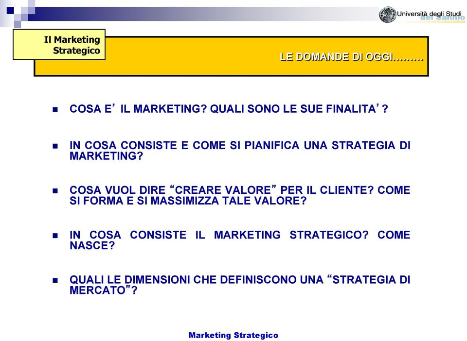 IN COSA CONSISTE E COME SI PIANIFICA UNA STRATEGIA DI MARKETING?