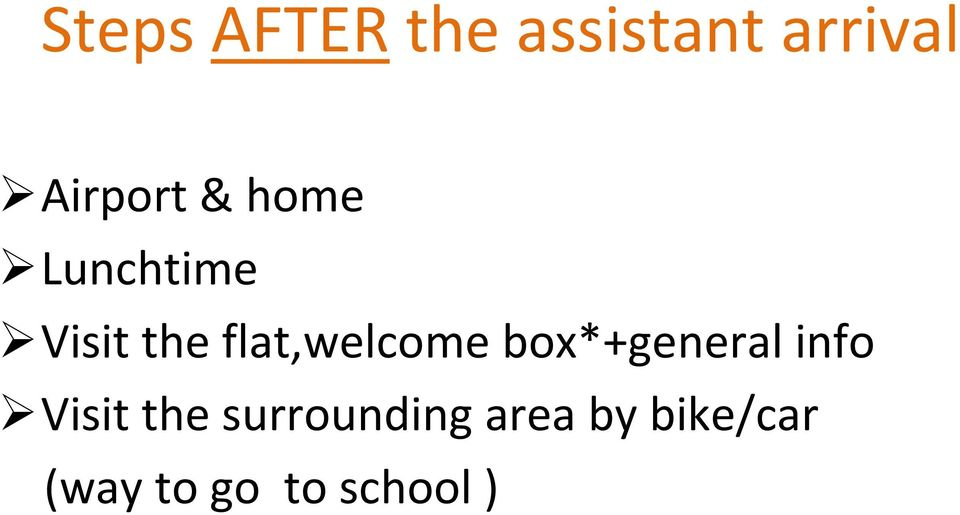 flat,welcome box*+general info Visit the