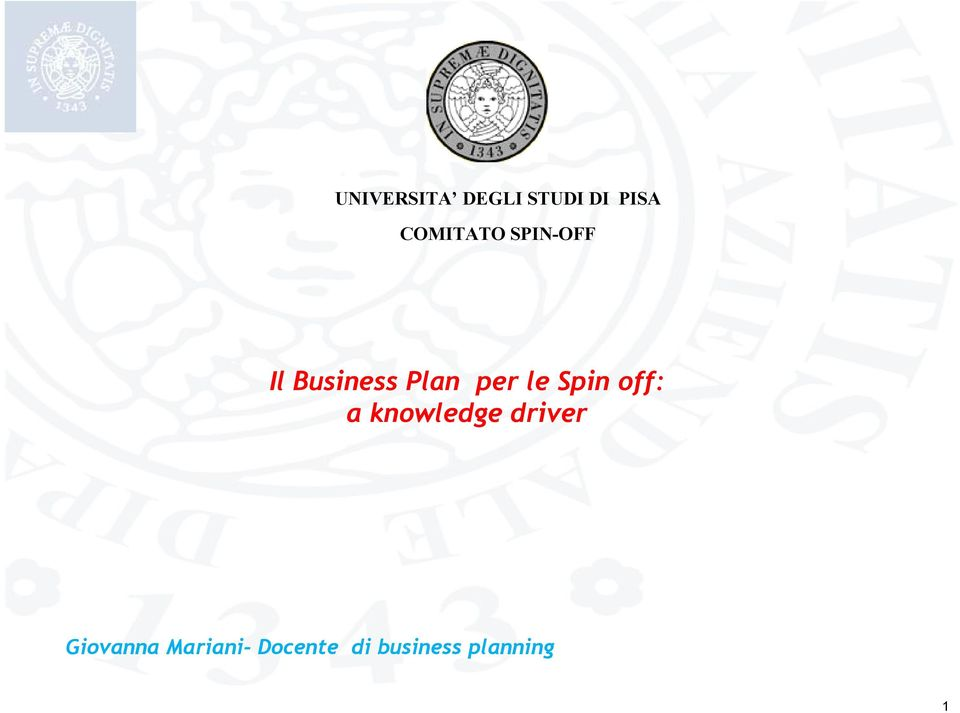 per le Spin off: a knowledge driver