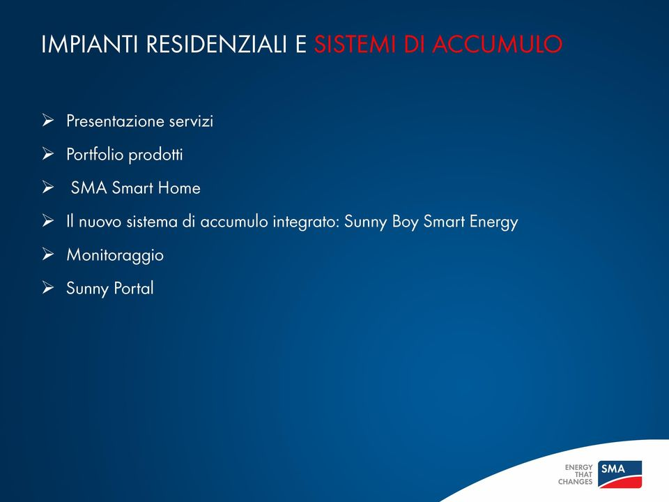 Smart Home Il nuovo sistema di accumulo
