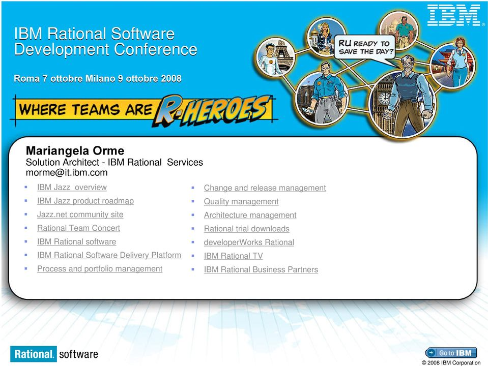 net community site Rational Team Concert IBM Rational software IBM Rational Software Delivery Platform Process and portfolio
