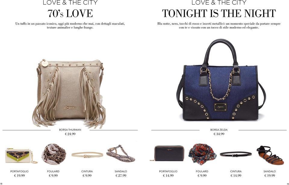 LOVE & THE CITY TONIGHT IS THE NIGHT Blu notte, nero, tocchi di rosso e inserti metallici: un momento speciale da