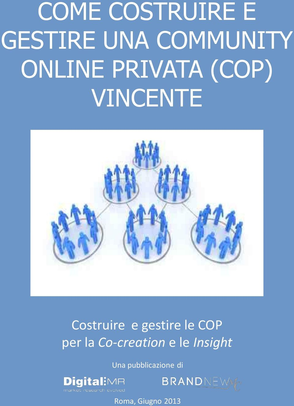 gestire le COP per la Co-creation e le