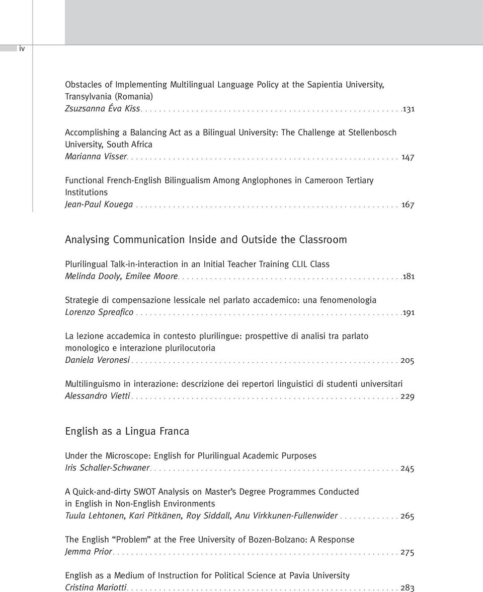 .......................................................... 147 Functional French-English Bilingualism Among Anglophones in Cameroon Tertiary Institutions Jean-Paul Kouega.