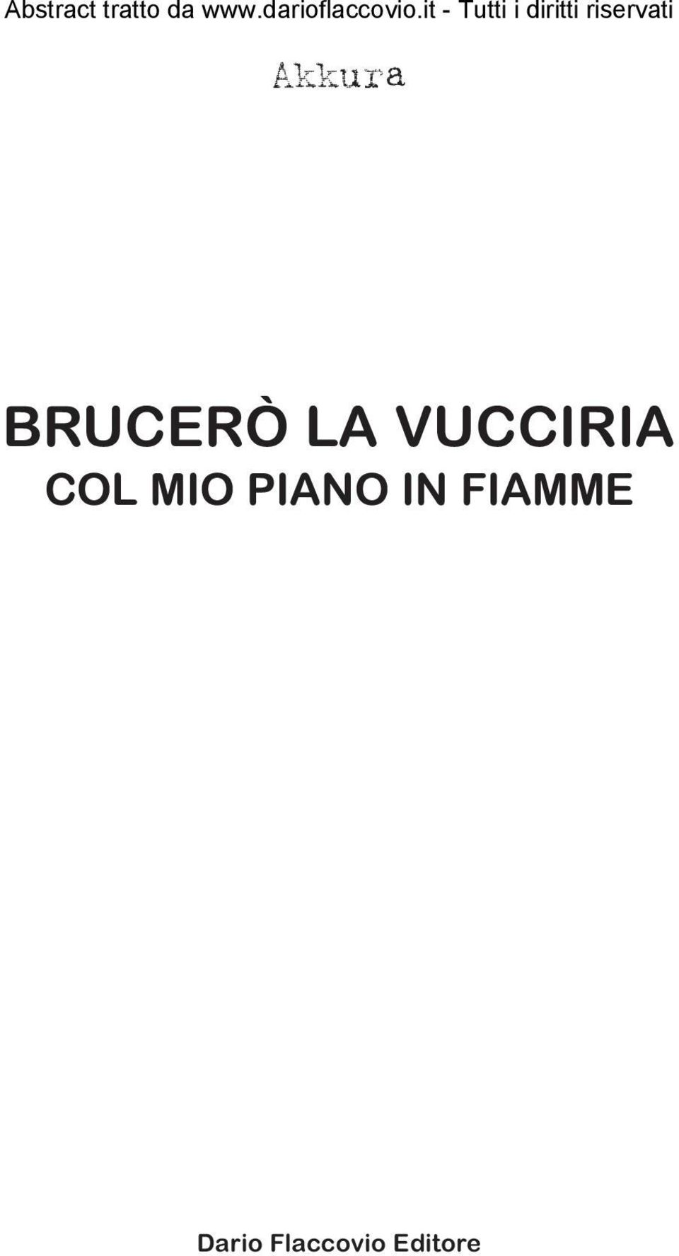 PIANO IN FIAMME