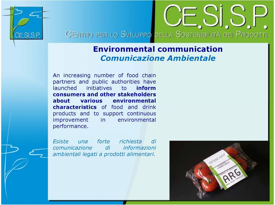 environmental characteristics of food and drink products and to support continuous improvement in