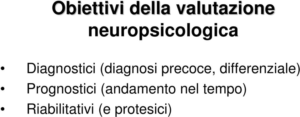 (diagnosi precoce, differenziale)