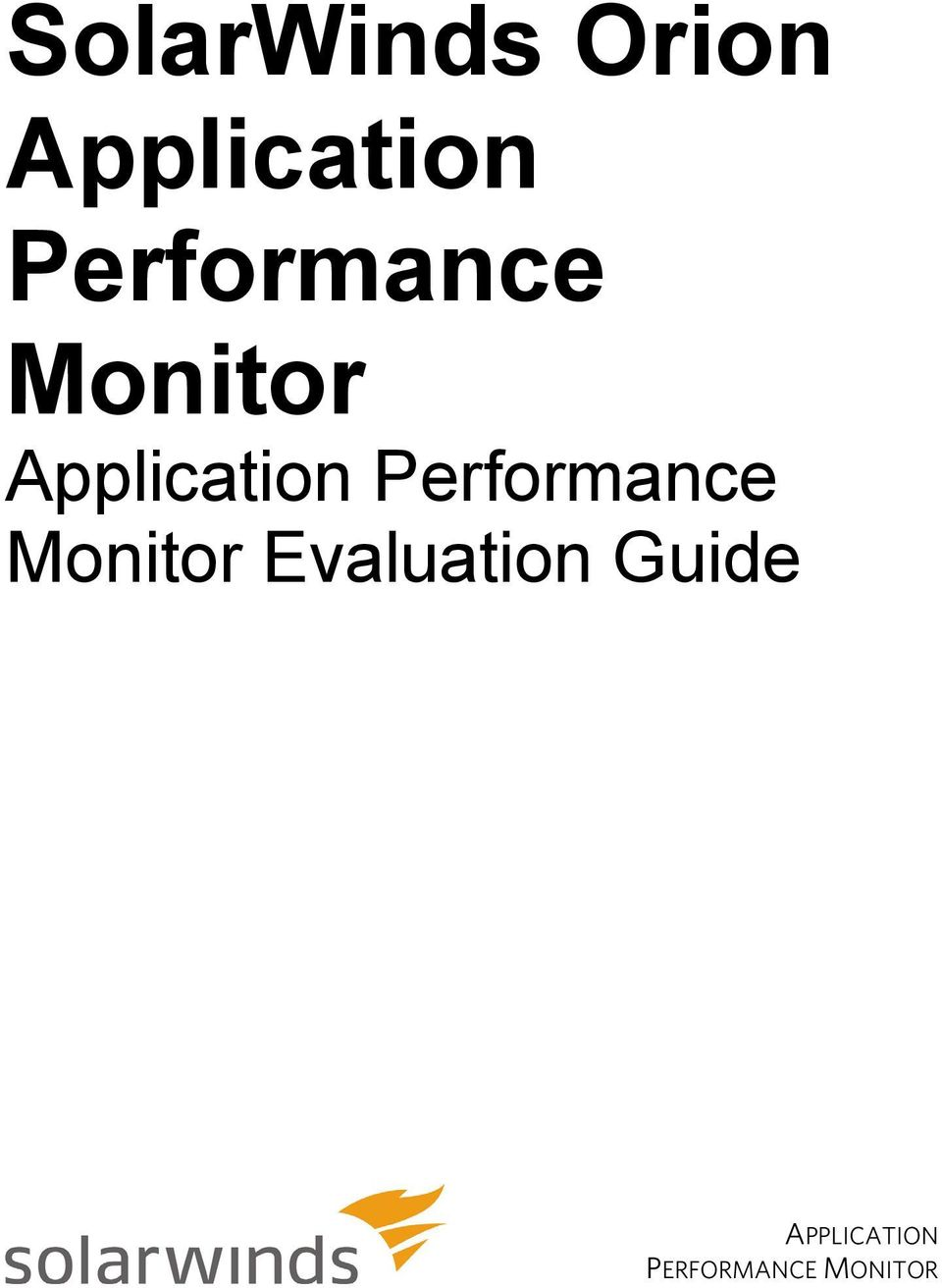Performance Monitor Evaluation