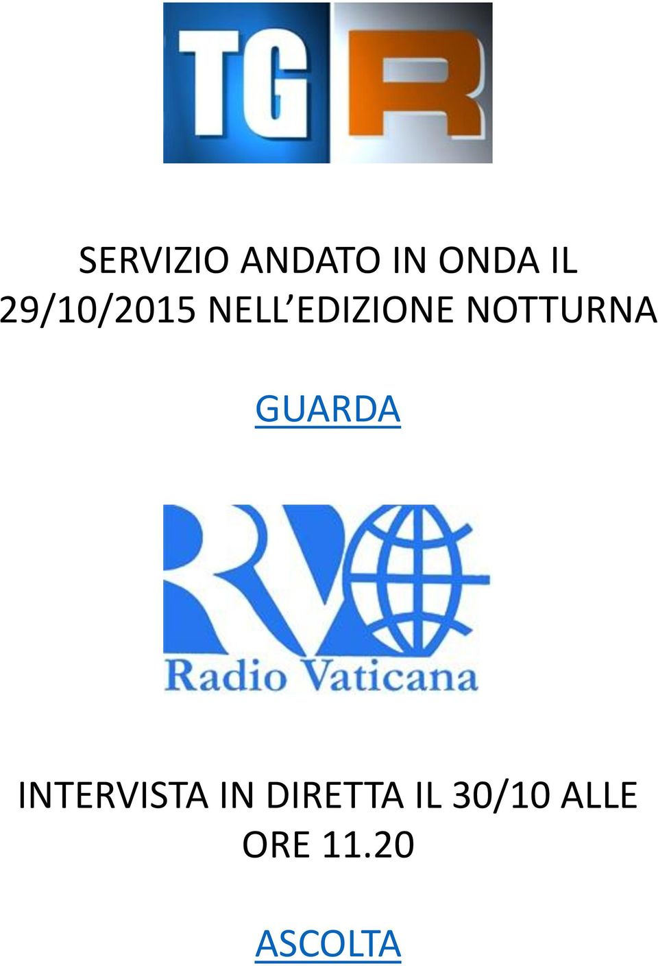 NOTTURNA GUARDA INTERVISTA IN