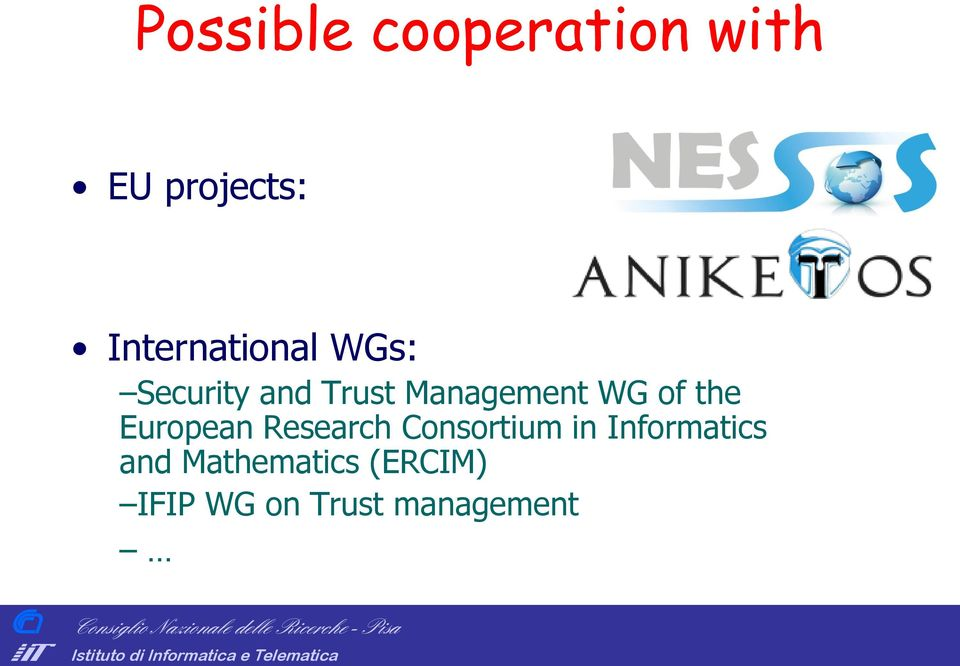 Management WG of the European Research