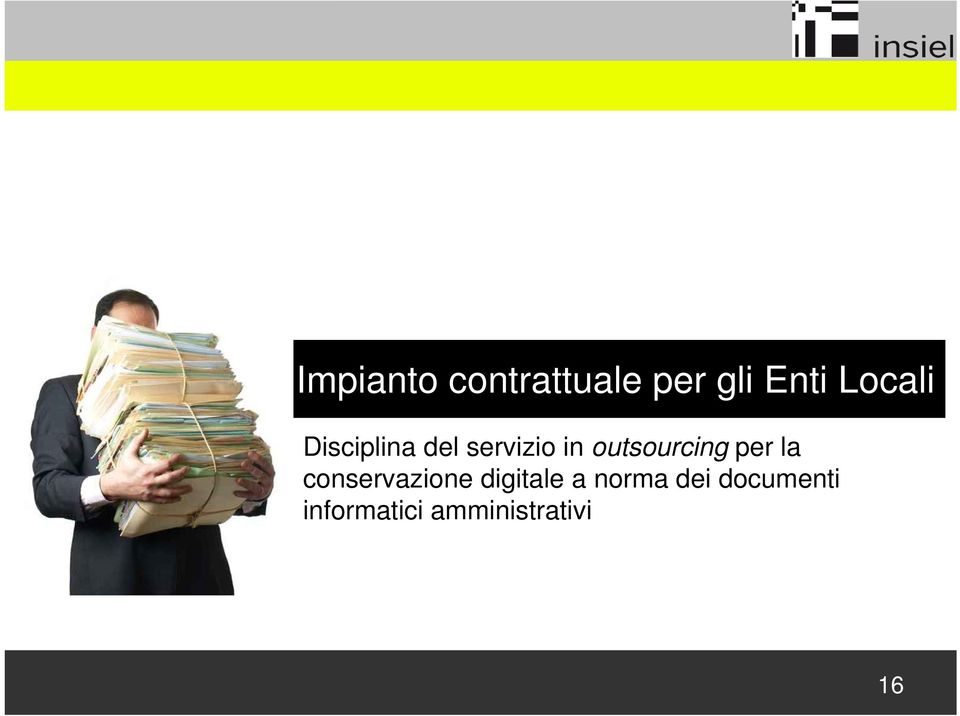 outsourcing per la conservazione