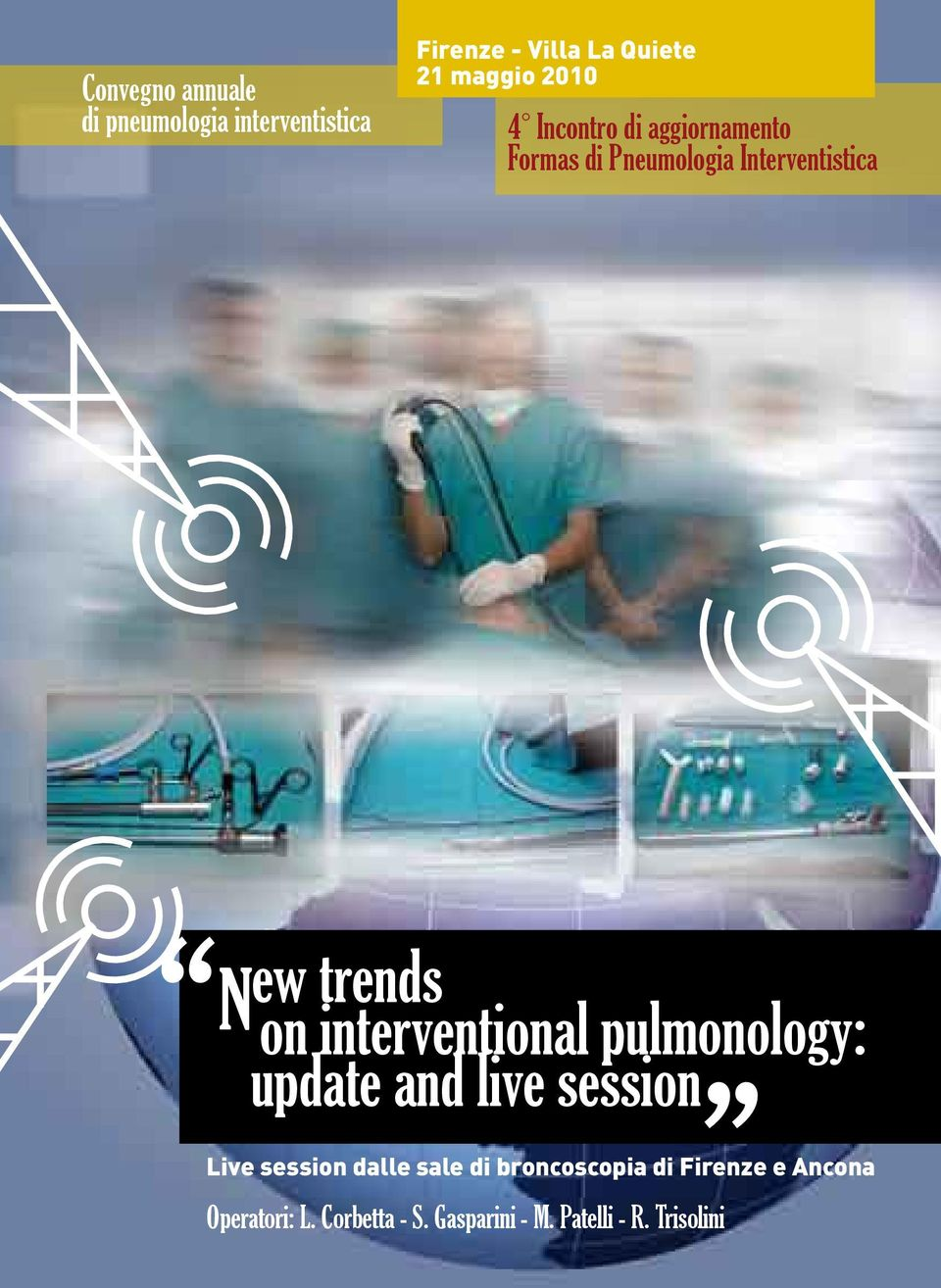 interventional pulmonology: update and live session Live session dalle sale di