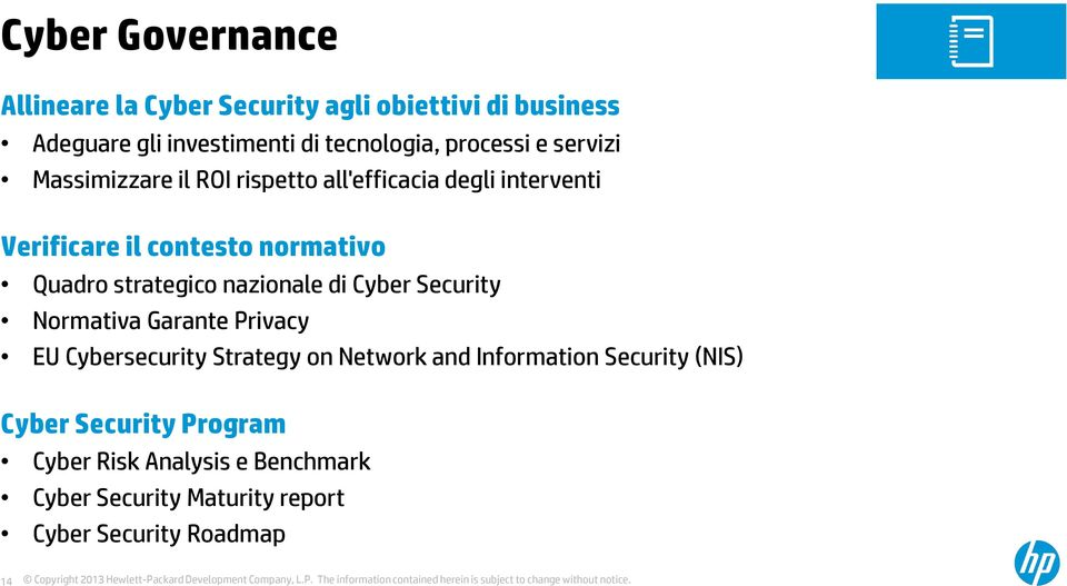 strategico nazionale di Cyber Security Normativa Garante Privacy EU Cybersecurity Strategy on Network and Information