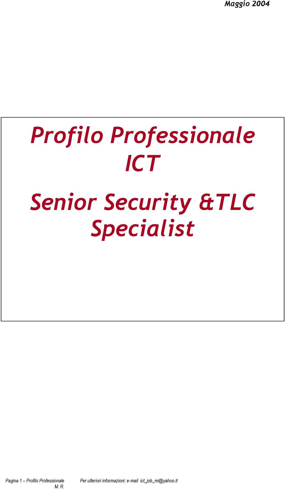 Security &TLC Specialist