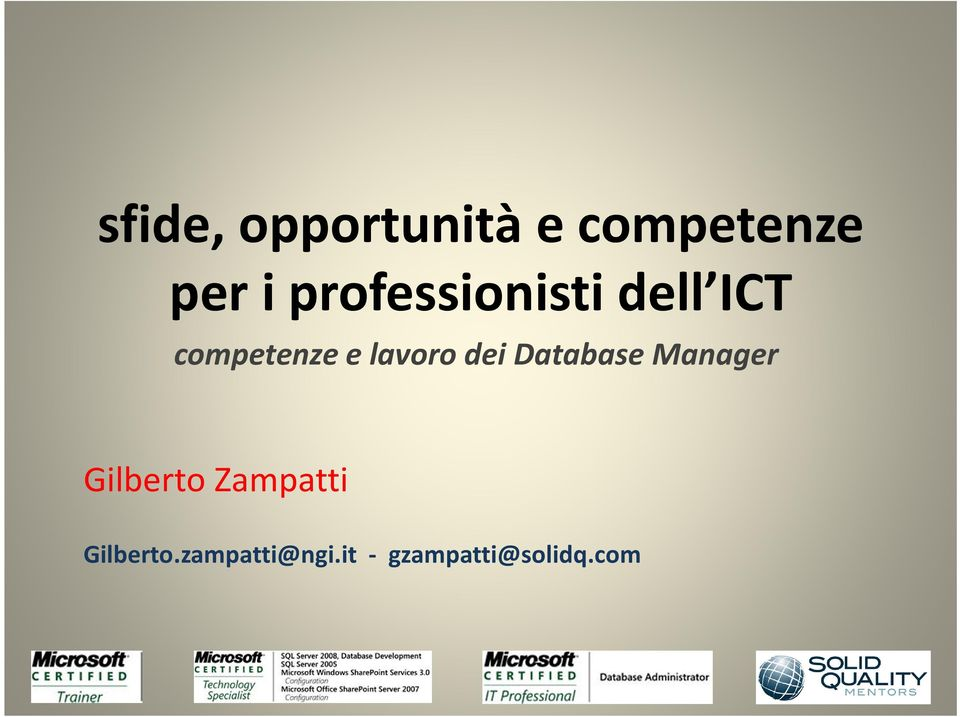 lavoro dei Database Manager Gilberto