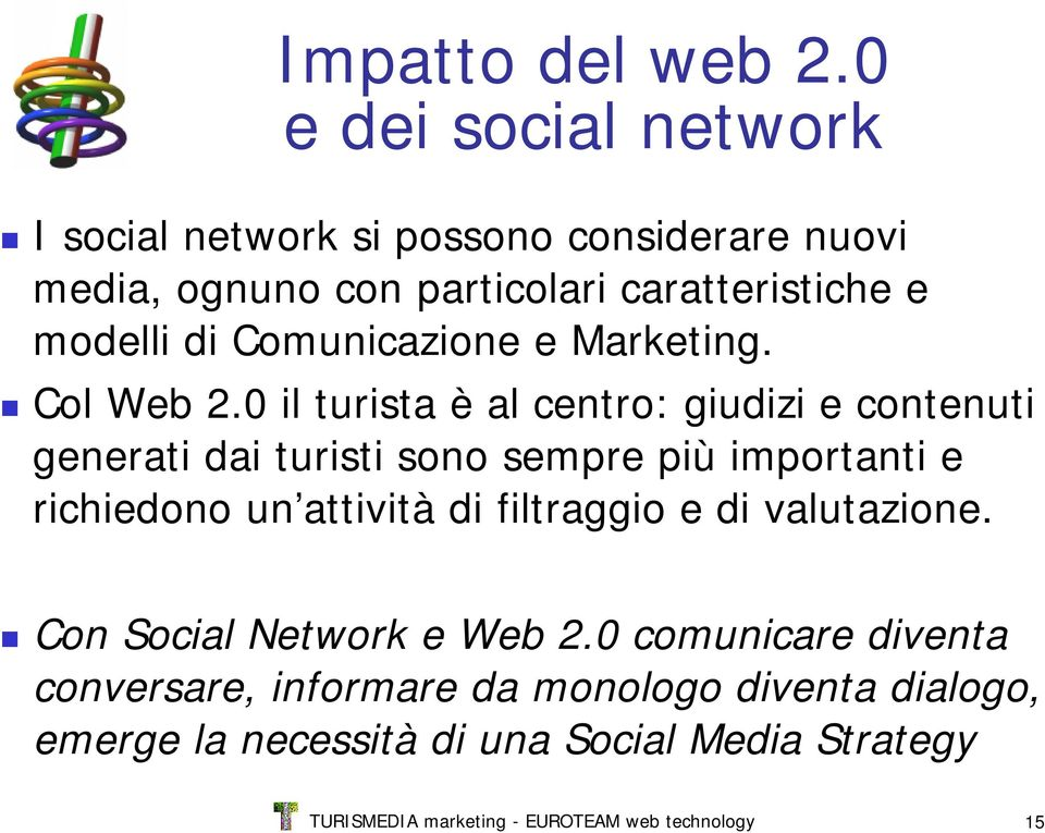 Comunicazione e Marketing. Col Web 2.