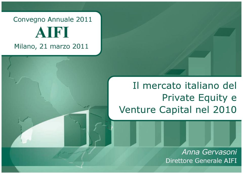 Private Equity e Venture Capital nel