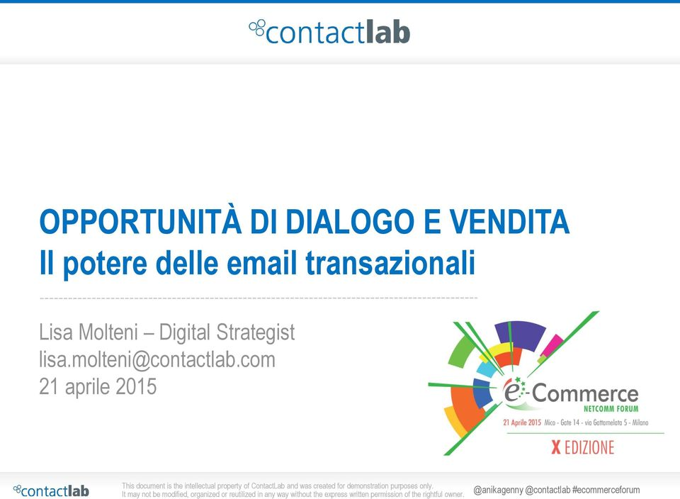 Digital Strategist lisa.molteni@contactlab.