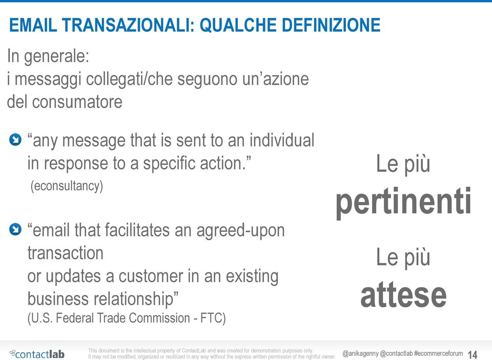 (econsultancy) email that facilitates an agreed-upon transaction or updates a customer in an existing