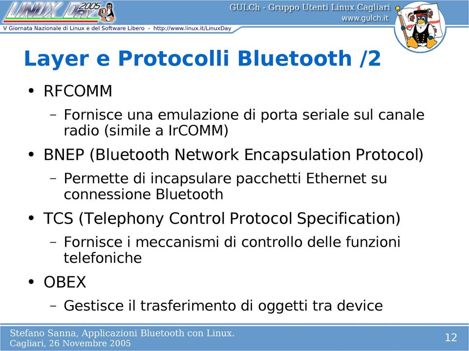 pacchetti Ethernet su connessione Bluetooth TCS (Telephony Control Protocol Specification)