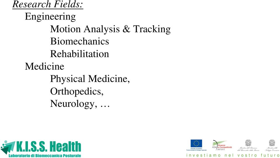 Biomechanics Rehabilitation