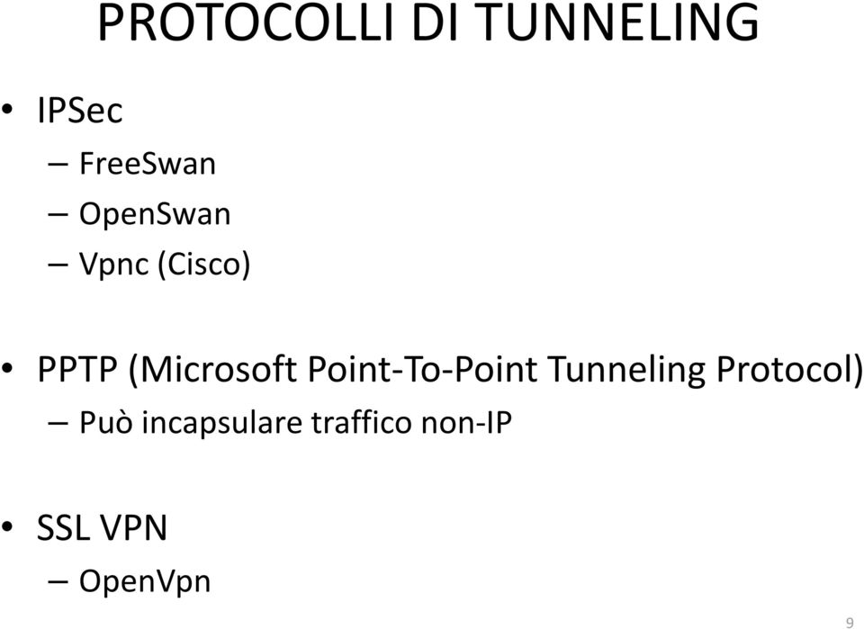 Point-To-Point Tunneling Protocol) Può