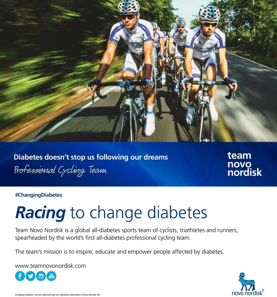 the world s first all-diabetes professional cycling team.