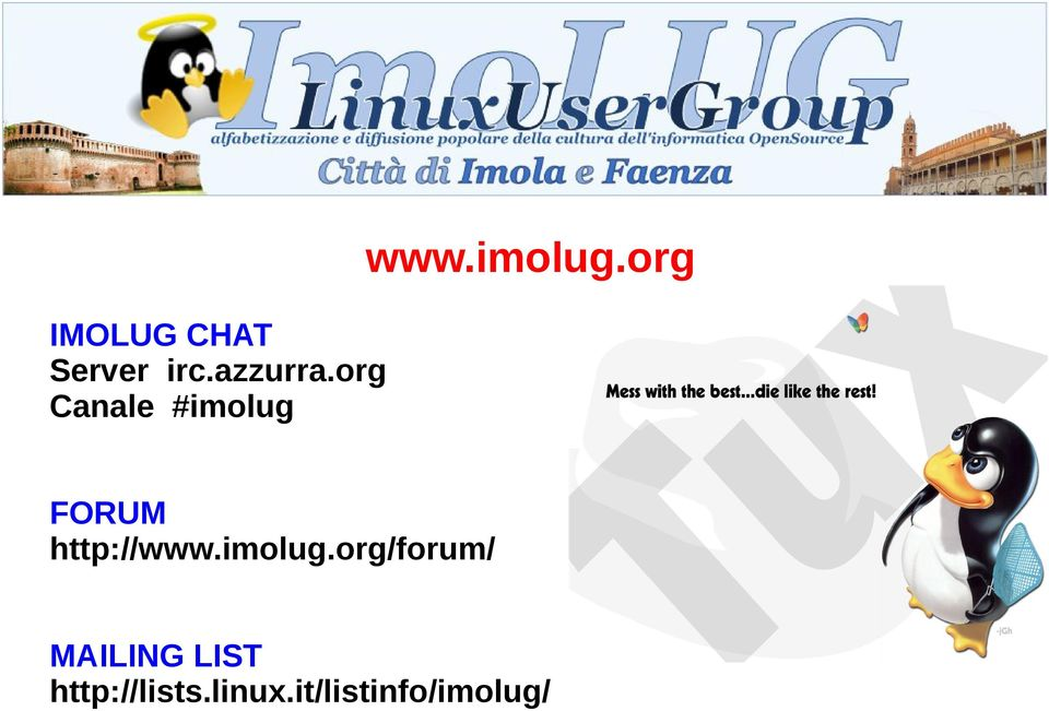 org Canale #imolug FORUM http://www.
