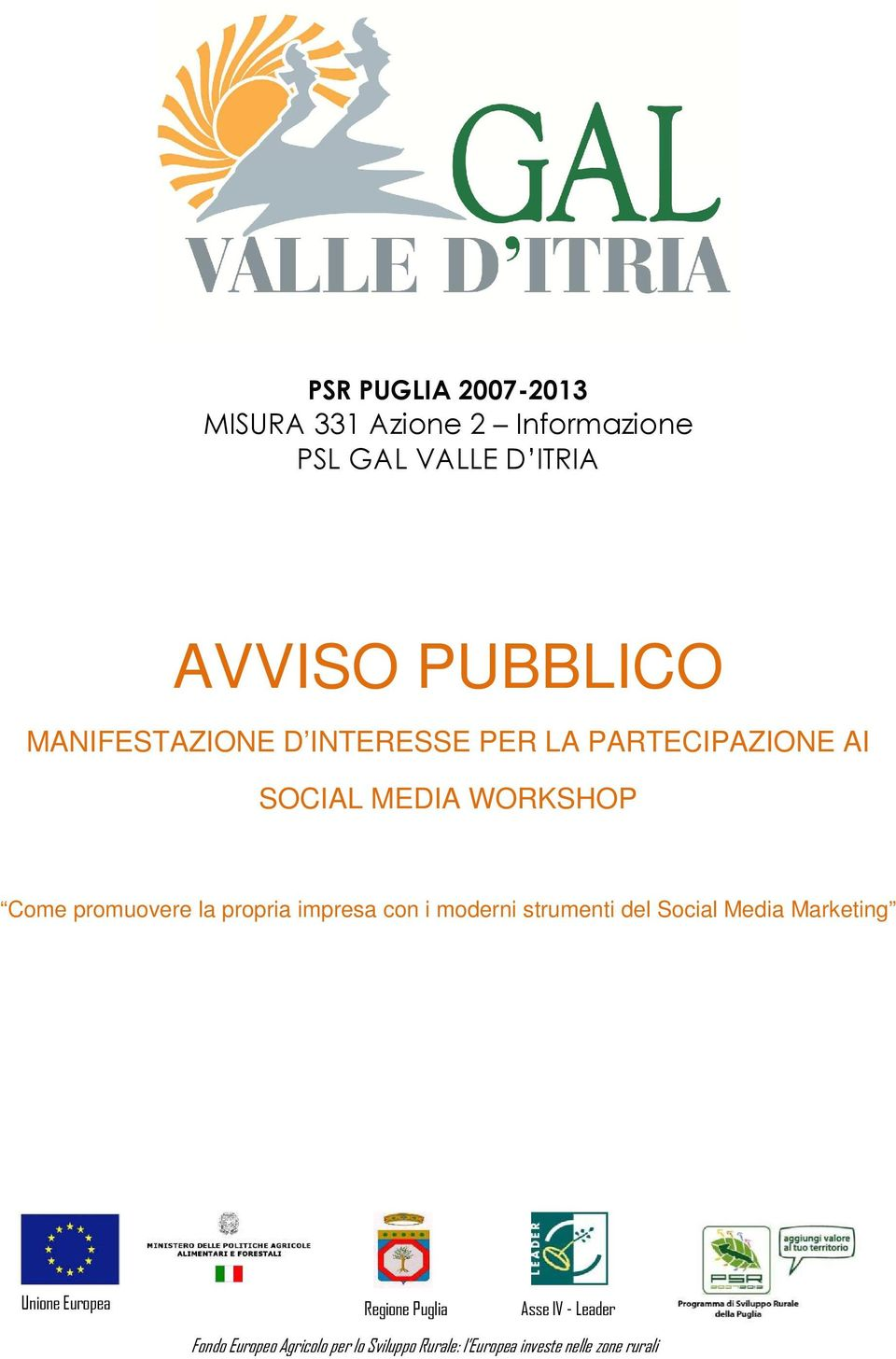 propria impresa con i moderni strumenti del Social Media Marketing Unione Europea Regione