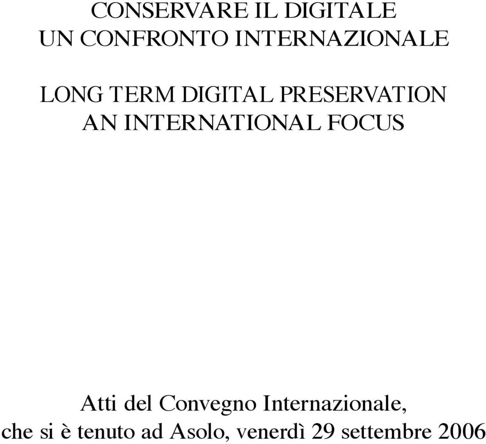 AN INTERNATIONAL FOCUS Atti del Convegno