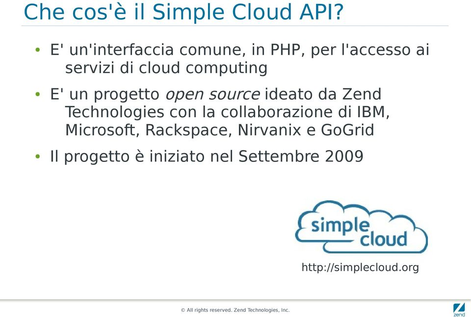 computing E' un progetto open source ideato da Zend Technologies con la